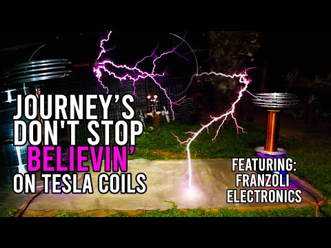 Don't stop believin' in Tesla coils