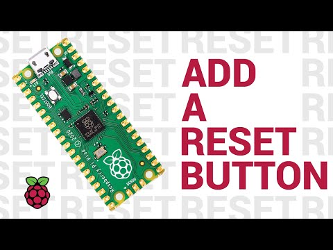 How to add a reset button to Raspberry Pi Pico