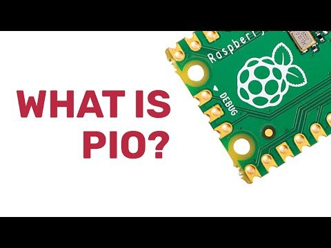 What is PIO   Programmable I/O on Raspberry Pi Pico