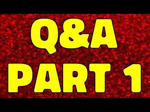 Q&A part 1